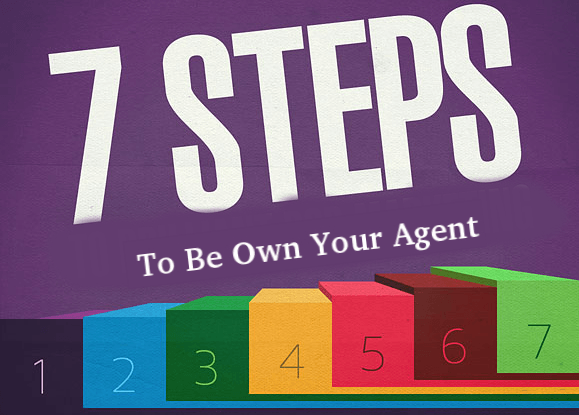 7 Steps to Be Own Your Agent